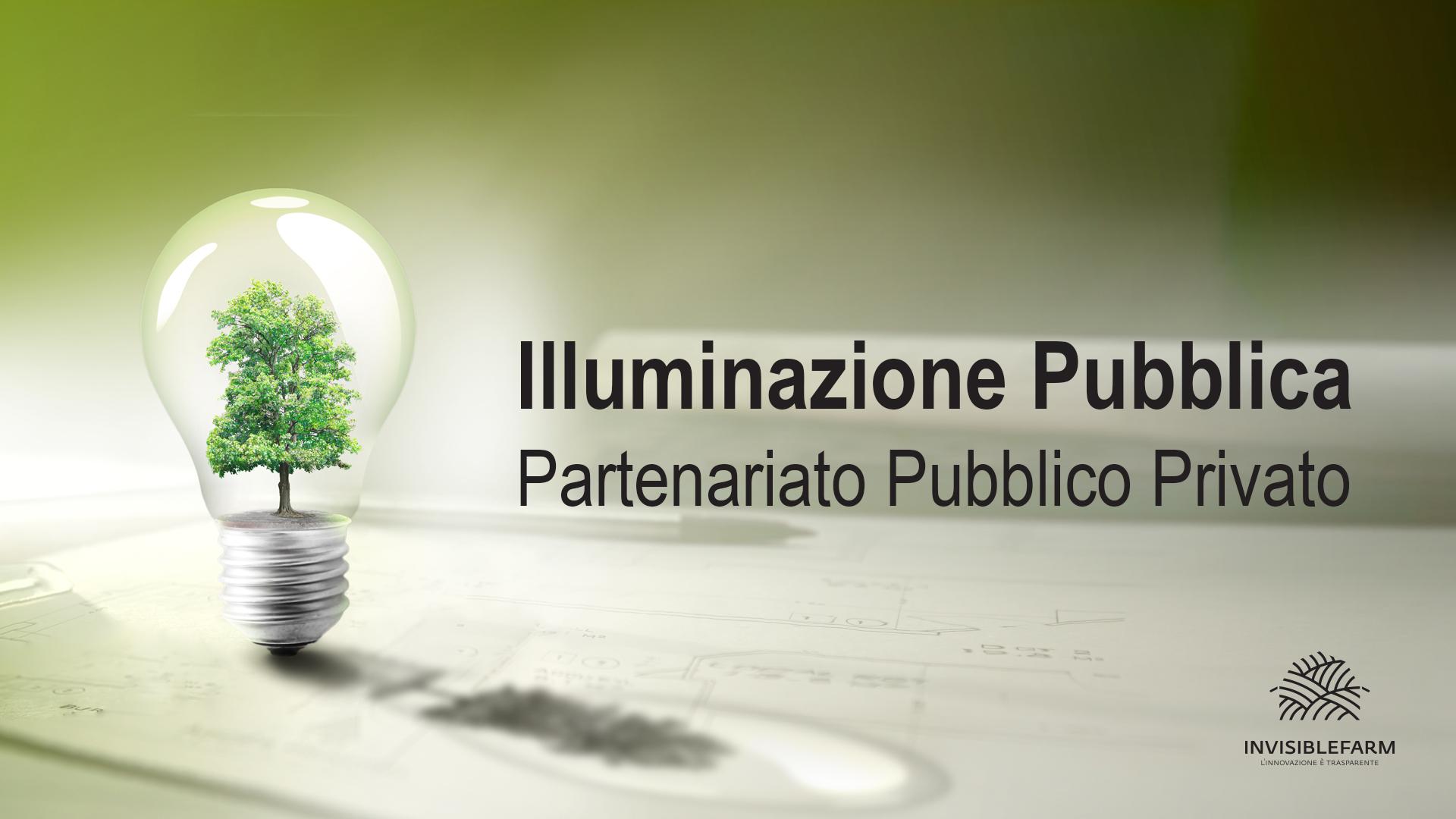 Illuminazione Pubblica: Partenariato Pubblico Privato