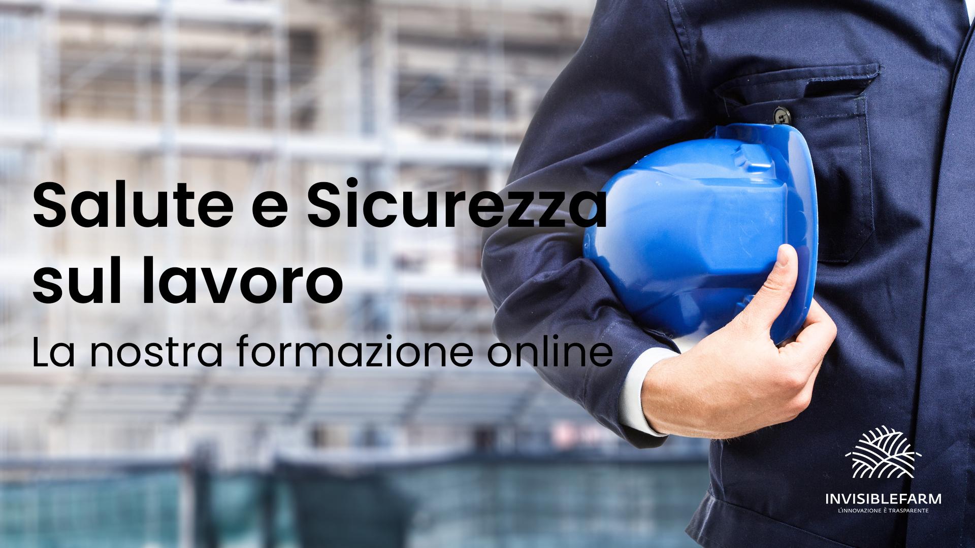 La nostra formazione online dedicata alla salute e sicurezza sul lavoro